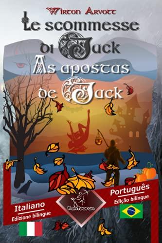 Le scommesse di Jack (Racconto celtico) -: Arvel, Wirton