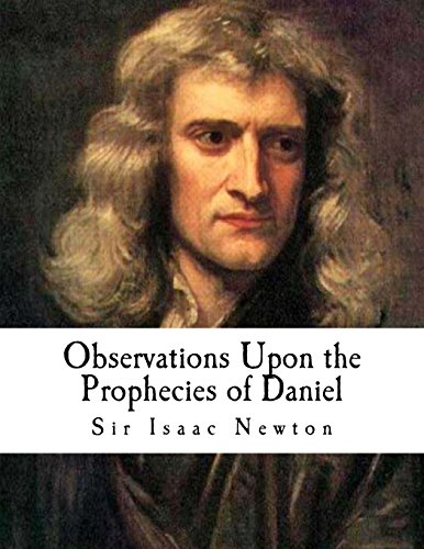 9781979317429: Observations Upon the Prophecies of Daniel: and The Apocalypse of St. John