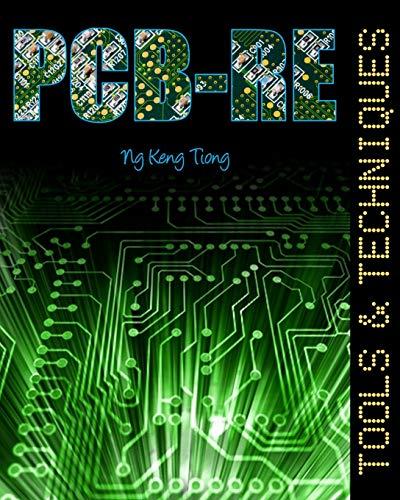 PCB-RE: Tools & Techniques: Mr Keng Tiong Ng