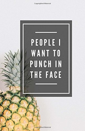 9781979387880: People I Want To Punch In The Face (Notebook)