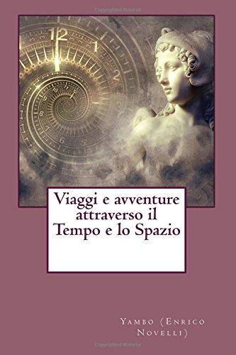 Viaggi e avventure attraverso il Tempo e: Enrico Novelli), Yambo