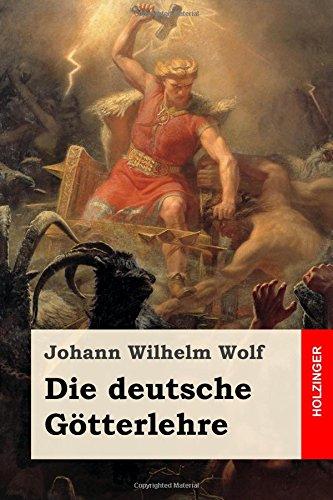 9781979431972: Die deutsche Götterlehre