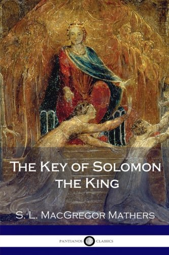 9781979434454: The Key of Solomon the King (Illustrated)