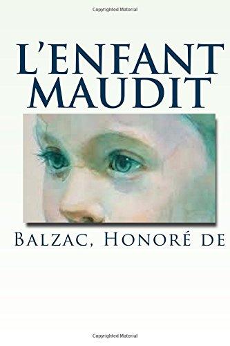 L'Enfant Maudit: Honore De, Balzac