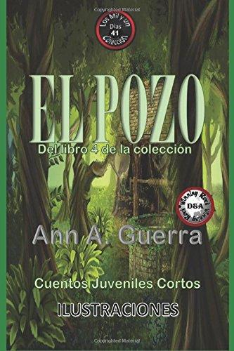 EL Pozo: Cuento No. 41: De la: Ms. Ann A.