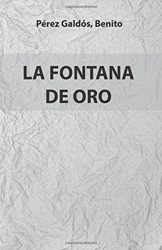 9781979462853: La Fontana de Oro: Versión Completa. Edición Especial