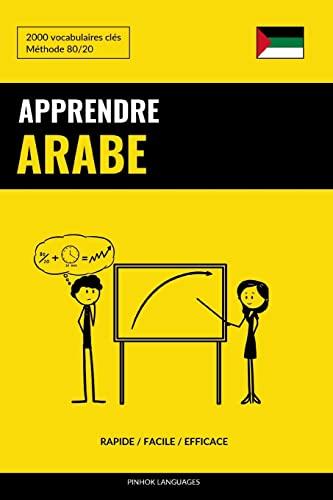 Apprendre L'Arabe - Rapide / Facile /: Languages, Pinhok