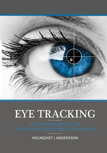 Eye Tracking: A Comprehensive Guide to Methods,: Holmqvist, Prof Kenneth