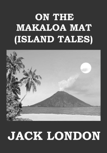 9781979500524: On the Makaloa Mat (Island Tales)
