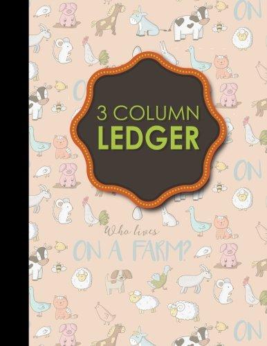 3 Column Ledger: Account Book, Accounting Journal: Moito Publishing