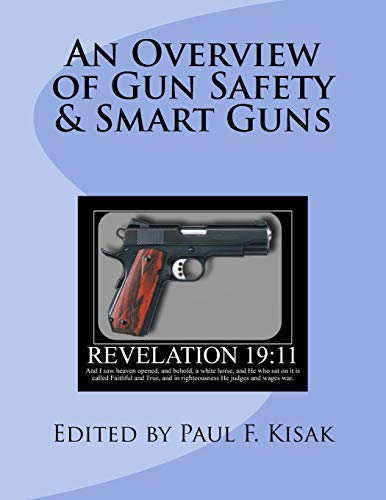 An Overview of Gun Safety and Smart: Kisak, Edited by
