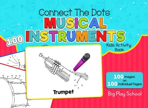 9781979546171: Connect the Dots - 100 Musical Instruments