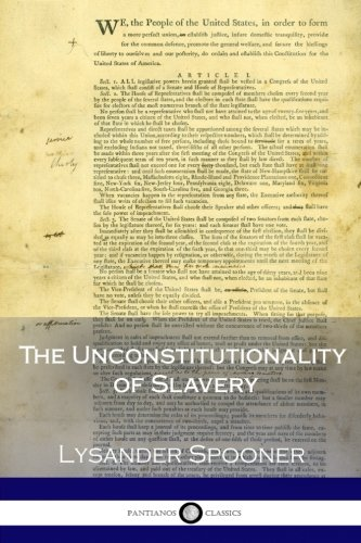 9781979551755: The Unconstitutionality of Slavery