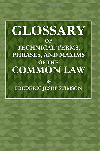 9781979552172: Glossary of the Technical Terms, Phrases, and Maxims of the Common Law