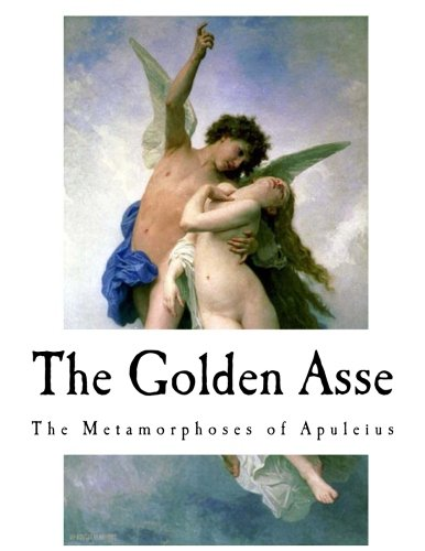 9781979577472: The Golden Asse: The Metamorphoses of Apuleius