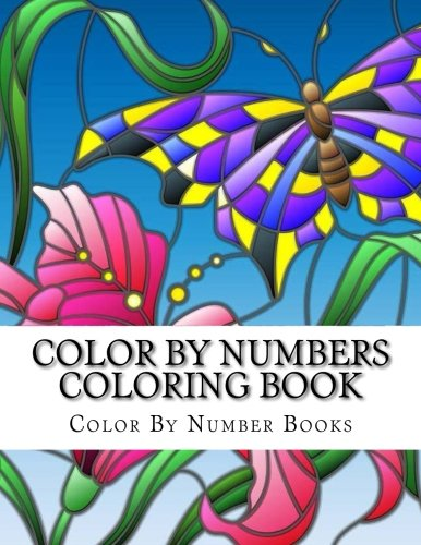 9781979580069 Color By Numbers Coloring Book Butterflies And Nature Scenes Adult Color By Number Coloring Books Volume 2 Abebooks Books Color By Number 1979580065