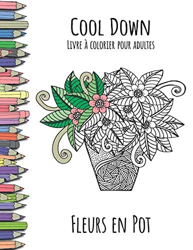 Cool Down - Livre a Colorier Pour: Herpers, York P.