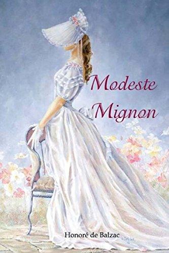 Modeste Mignon: de Balzac, Honore