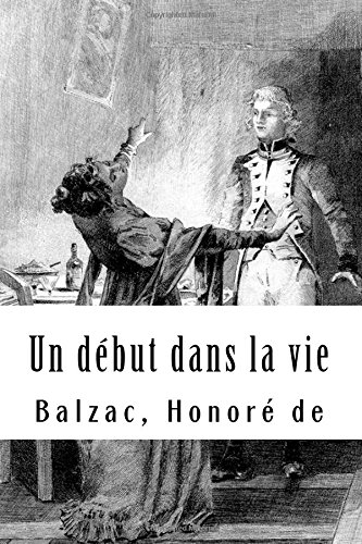 Un Debut Dans La Vie: Honore De, Balzac