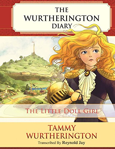 9781979593830: The LIttle Doll Girl: Volume 1 (The Wurtherington Diary)