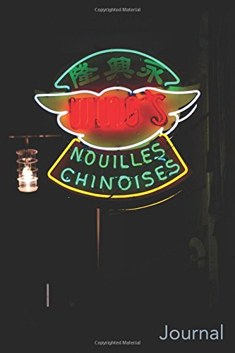 Journal: Historic Neon Sign in Montreal's Chinatown: Lucas, Jeff