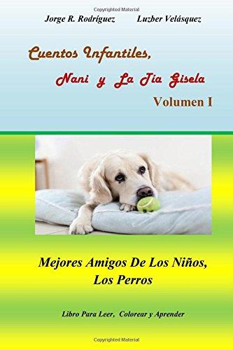 Cuentos Infantiles, Nani y La Tía Gisela: Rodríguez Guerra, Jorge