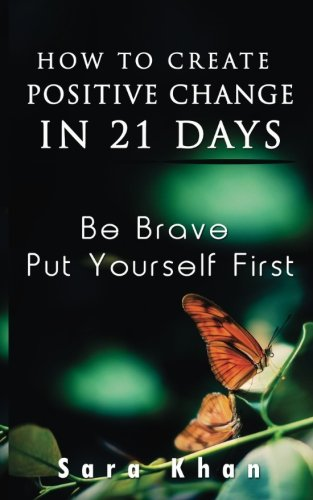 How to Create Positive Change in 21: Sara Khan