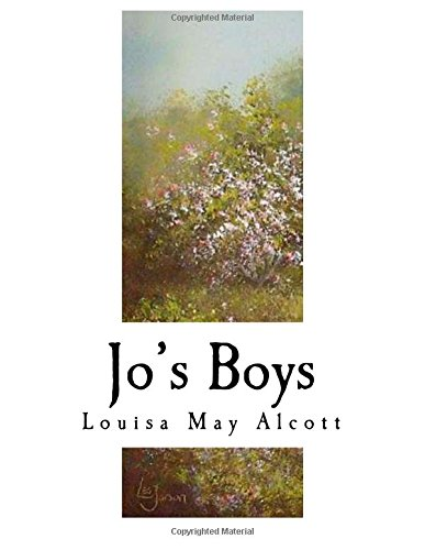 Jo's Boys: How They Turned Out: Alcott, Louisa May