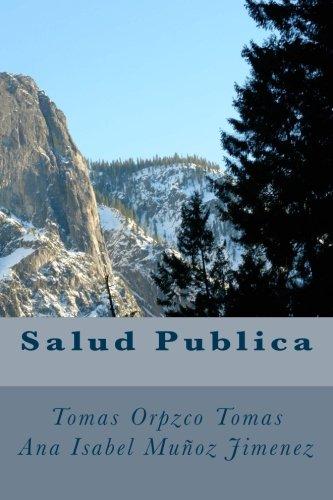 Salud Publica: Tomas, Tomas Orozco/