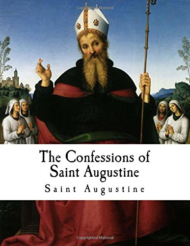 9781979666916: The Confessions of Saint Augustine: Confessiones