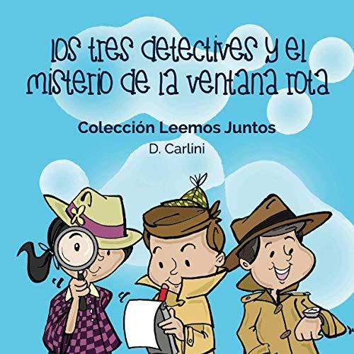 9781979689748: Los Tres Detectives y el Misterio de la Ventana Rota: Volume 1