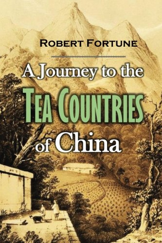 9781979710022: A Journey to the Tea Countries of China