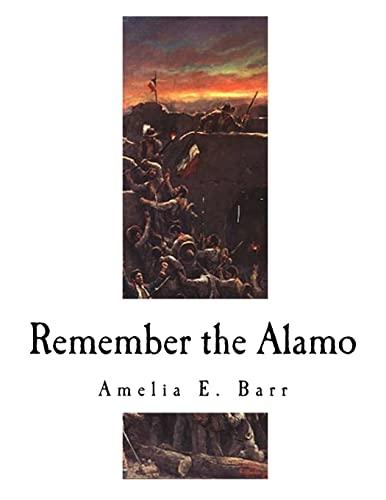 9781979716994: Remember the Alamo: The Alamo (American History - The Alamo)