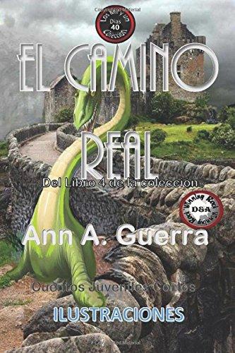 El camino real: Cuento No. 40 (Los: Ms. Ann A.