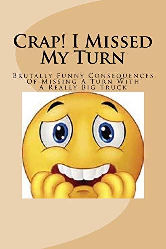 Crap! I Missed My Turn: Brutally funny: Roddy, Roger