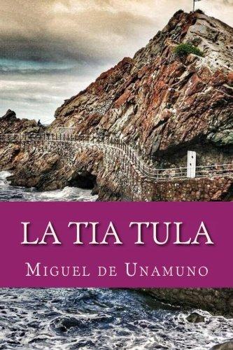 La Tia Tula: De Unamuno, Miguel