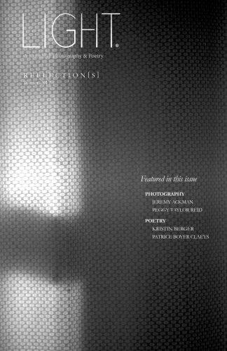 Light: Issue 05 - Reflection[s] (Volume 2): J Drucker