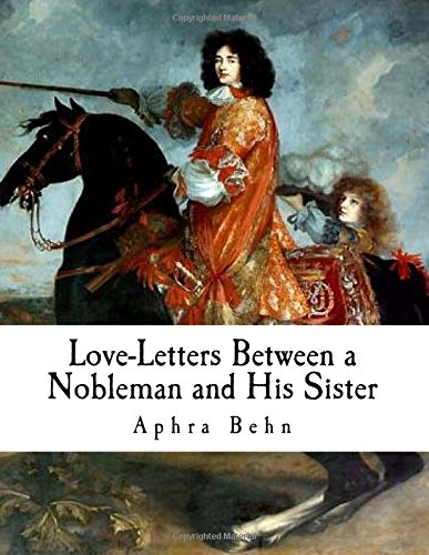 9781979776561: Love-letters Between a Nobleman and His Sister