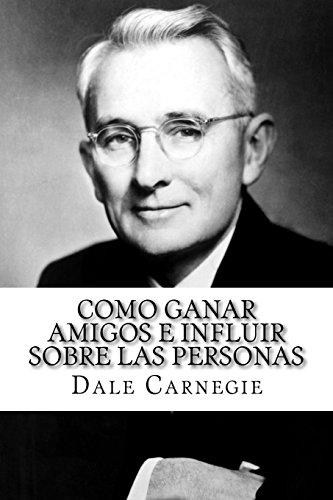 9781979781275: Como ganar amigos e influir sobre las personas (Spanish Edition)