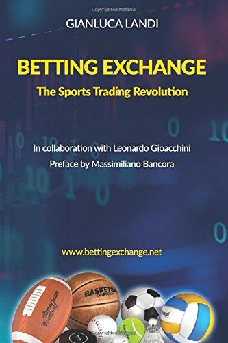 9781979783217: Betting Exchange: The Sports Trading Revolution