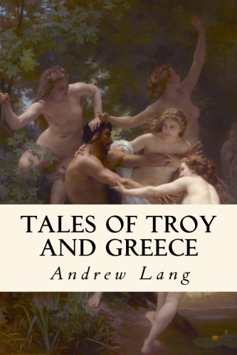 9781979794800: Tales of Troy and Greece: Illustrated