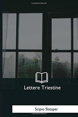 Lettere Triestine: Slataper, Scipio
