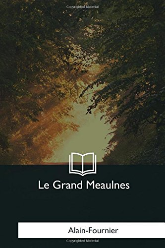 9781979857437: Le Grand Meaulnes (French Edition)