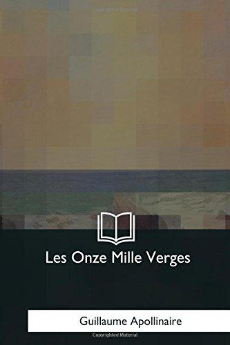 Les Onze Mille Verges: Apollinaire, Guillaume