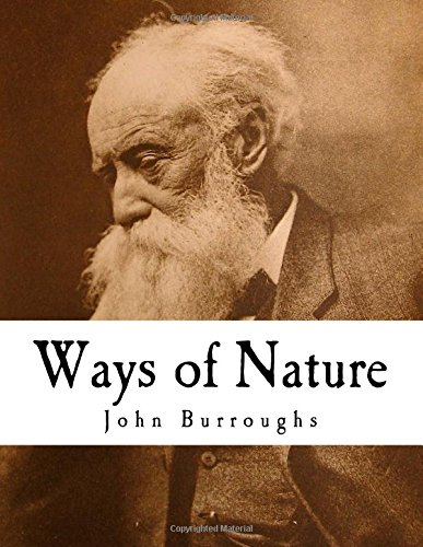 9781979884396: Ways of Nature: John Burroughs