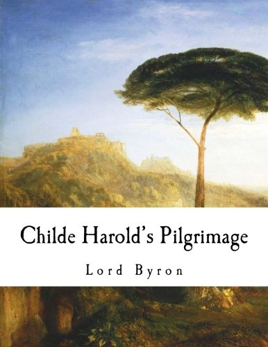 9781979911429: Childe Harold's Pilgrimage (Lord Byron)