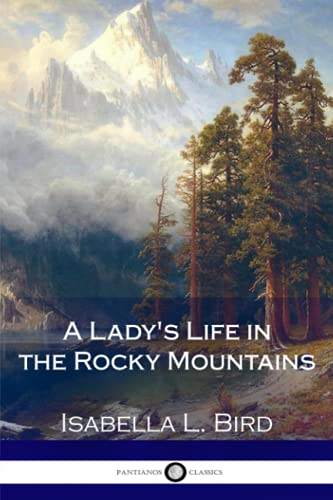 9781979914451: A Lady's Life in the Rocky Mountains