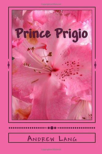 Prince Prigio: Andrew Lang