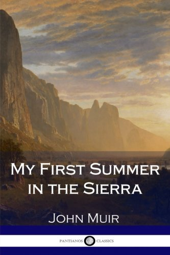 9781979947381: My First Summer in the Sierra (Illustrated)