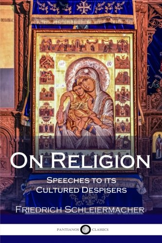 9781979948661: On Religion: Speeches to its Cultured Despisers